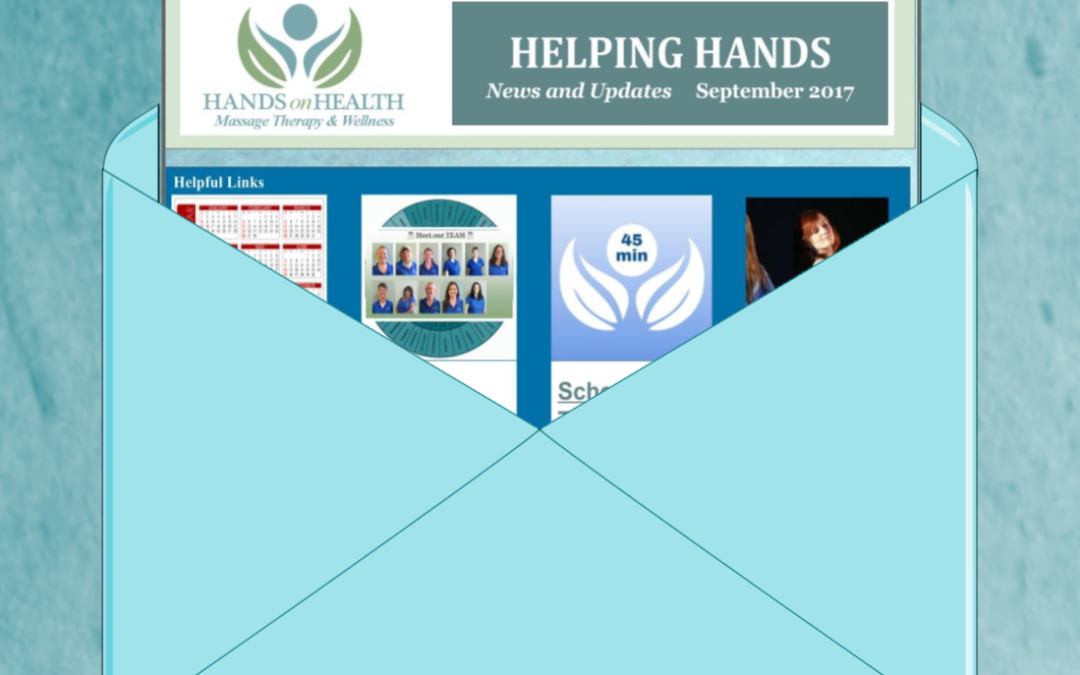 Helping Hands September 2017 Newsletter From Our Massage Therapy Team